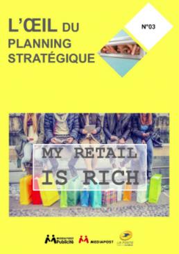 5aa768a855e623 Dans son étude intitulée « My retail is rich »Mediapost Publicité, filiale  de Mediapost Communication, analyse les nouvelles tendances du retail.